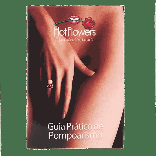 Guia Prático de Pompoarismo (Formato de Bolso 10,5X14,8CM) Hotflowers