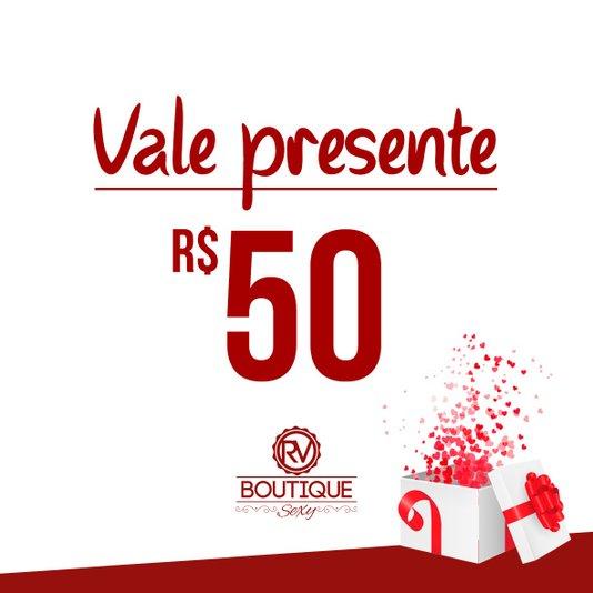 Vale Presente RV Boutique Sexy - R$50 (Virtual)