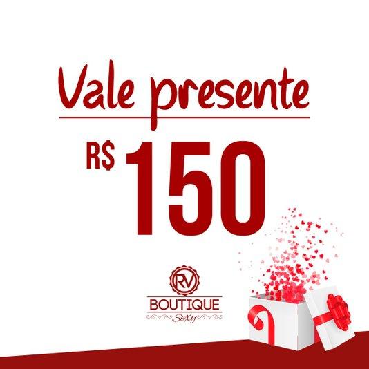 Vale Presente RV Boutique Sexy - R$150 (Virtual)